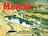Gloster Meteor in Action - Aircraft No. 152