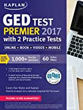 img - for GED Test Premier 2017 with 2 Practice Tests: Online + Book + Videos + Mobile (Kaplan Test Prep) book / textbook / text book