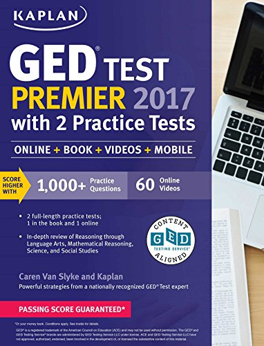 GED Test Premier 2017 with 2 Practice Tests: Online + Book + Videos + Mobile (Kaplan Test Prep) cover