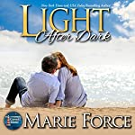 Light After Dark: Gansett Island Series, Book 16 | Marie Force