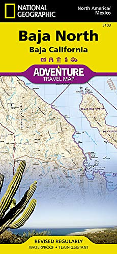 Baja North: Baja California [Mexico] (National Geographic Adventure Map) ()