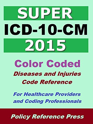 2015 Super ICD-10-CM (Classification of Diseases and Injuries)