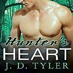 Hunter's Heart: An Alpha Pack Novel, Book 4 | J. D. Tyler