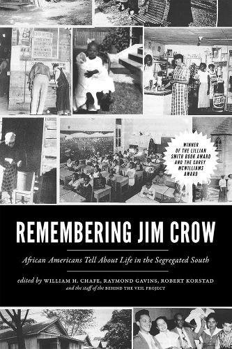 Search : Remembering Jim Crow: African Americans Tell About Life in the Segregated South