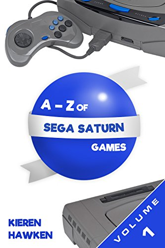 Amazon the a z of sega saturn games volume 1 the sega the a z of sega saturn games volume 1 the sega saturn by fandeluxe Choice Image