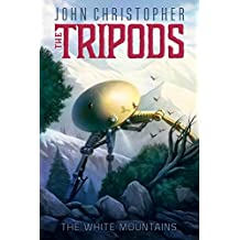The White Mountains (The Tripods Book 1)