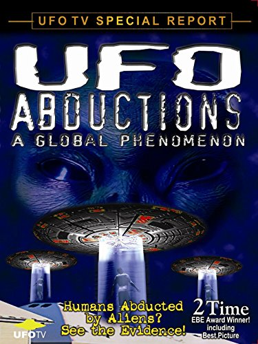 UFO Abductions, A  Global Phenomenon