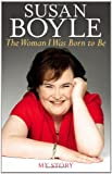 The Woman I Was Born to Be, Susan Boyle, 1451609256