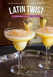 Latin Twist: Traditional & Modern Cocktails