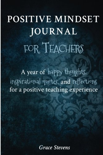 com positive mindset journal for teachers a year of happy