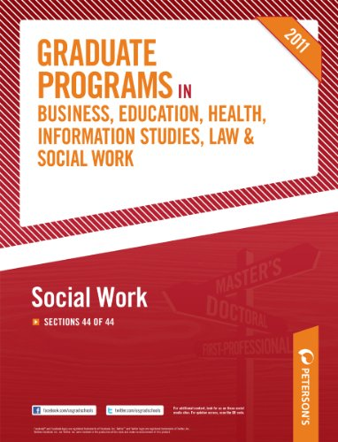 Peterson's Graduate Programs in Social Work 2011: Section 44 of 44