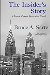 The Insider's Story: A Lance Carter Detective Novel (Volume 2) Paperback