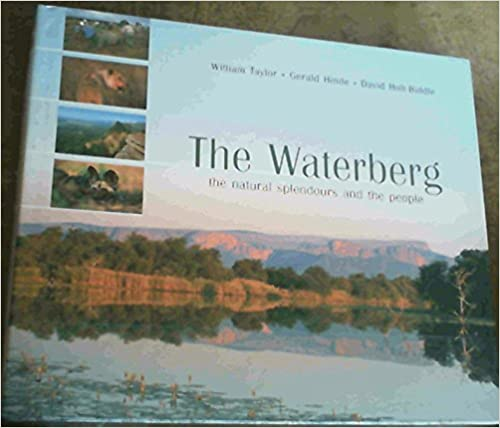 The Waterberg: The Natural Splendour of a Forgotten Wilderness