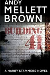 Building 41: Volume 3 (The Harry Stammers Series) by Andy Mellett-Brown (2016-03-26) Paperback