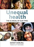 Health Inequalities : The Scandal of Our Times, Dorling, Daniel, 1447305132