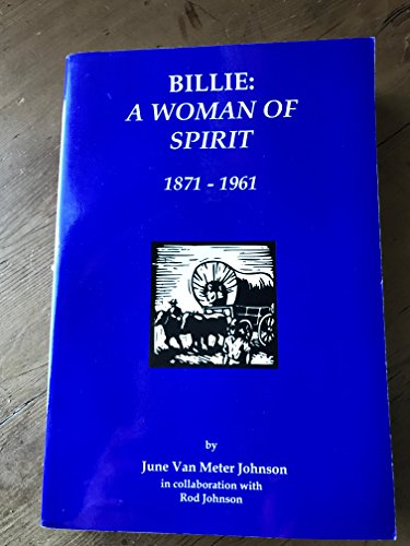 Billie : A Woman of Spirit 1891 - 1961 ()
