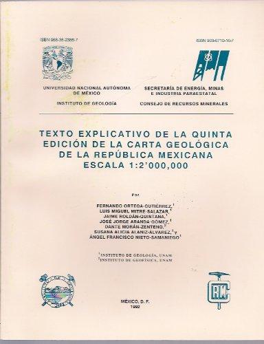 Texto Explicativo De La Quinta Edición De La Carta Geologica De La República Mexicana Escala 1:2'000,000