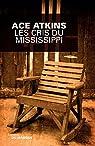 Les cris du Mississippi par Atkins