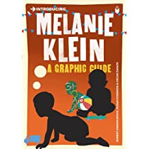 Introducing Melanie Klein: A Graphic Guide (Introducing...)