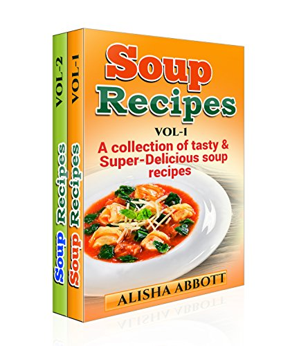 Download soup recipes box set 2 in 1 delicious comforting download soup recipes box set 2 in 1 delicious comforting homemade recipes to warm the soul book pdf audio id0huzyvl forumfinder Gallery