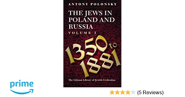 The jews in poland and russia vol 1 1350 to 1881 antony polonsky the jews in poland and russia vol 1 1350 to 1881 antony polonsky 9781874774648 amazon books fandeluxe Gallery