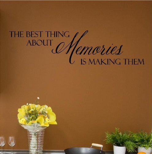Letters Wall Decor Stickers The Best Thing About Memories is Making Them Vinyl Lettering Wall Decal