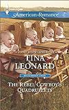 The Rebel Cowboy's Quadruplets (Bridesmaids Creek Book 1)