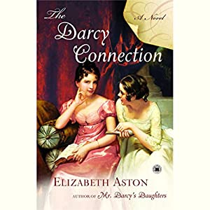 The Darcy Connection Hörbuch