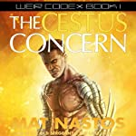 The Cestus Concern: Weir Codex, Book 1 | Mat Nastos
