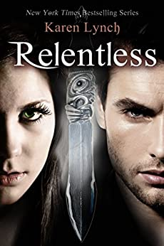 Relentless (Book One) by [Lynch, Karen]