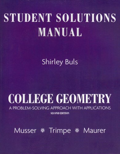 Student Solutions Manual for College Geometry: A Problem Solving Approach with ()