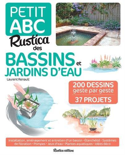 Le Petit ABC Rustica des bassins et jardins d\'eau Isabelle ...