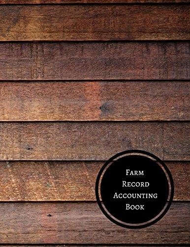 Read Online Farm Record Accounting Book: Farm Record Log PDF