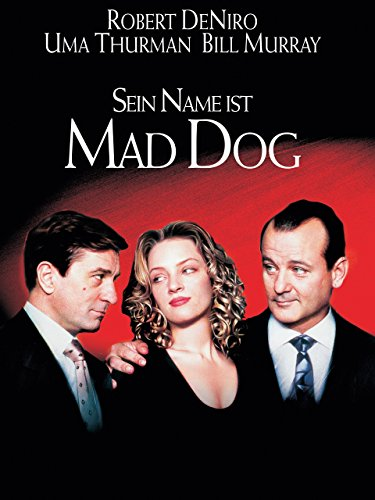 Sein Name ist Mad Dog Film
