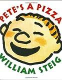 Pete's a Pizza, William Steig, 0060527544