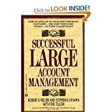 img - for Successful Large Account Management: How to Hold on to Your Most Important Custo book / textbook / text book
