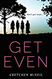 3 59 - Get Even (Don't Get Mad)