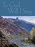 img - for To God Will I Sing: High book / textbook / text book
