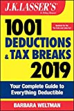 img - for J.K. Lasser's 1001 Deductions and Tax Breaks 2019: Your Complete Guide to Everything Deductible book / textbook / text book