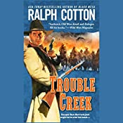Trouble Creek | Ralph Cotton