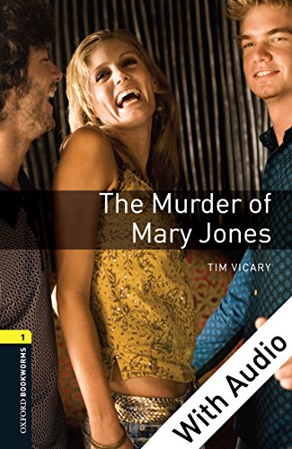 The Murder of Mary Jones - With Audio Level 1 Oxford Bookworms Library (English Edition)