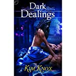 Dark Dealings | Kim Knox