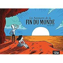 Les aventures de la fin du monde (French Edition)