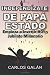https://libros.plus/independizate-de-papa-estado-empieza-a-invertir-hoy-y-jubilate-millonario/