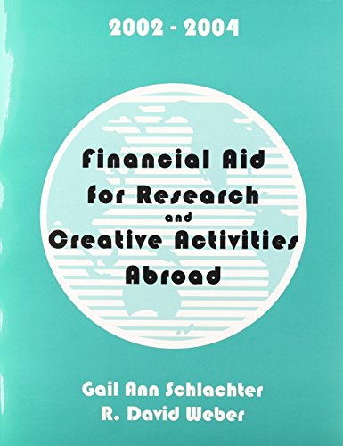 Financial Aid for Research and Creative Activities Abroad, 2002-2004