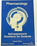 Pharmacology : Self Assess and Questions for Students, Einstein, Rosemarie, 0409301272
