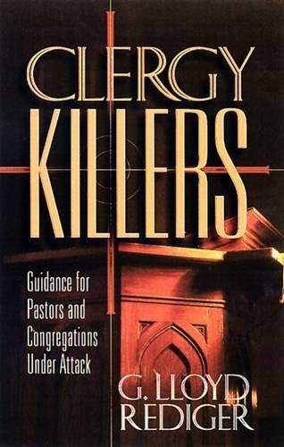 Clergy Killers: Guidance for Pastors and Congregations under - Hours Outlets City Park