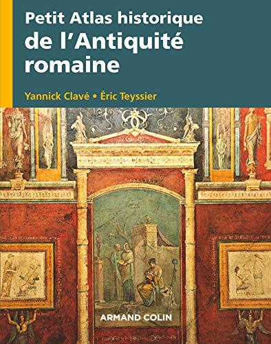 Petit Atlas - Petit Atlas historique de l'Antiquité romaine (French Edition)