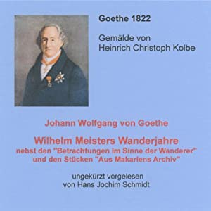Wilhelm Meisters Wanderjahre Hörbuch