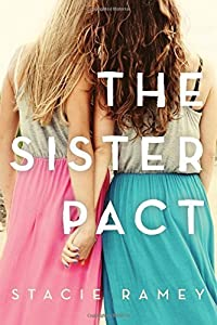The Sister Pact by Stacie Ramey (2015-11-03)